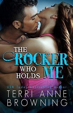 The Rocker Who Holds Me (The Rocker 1).jpg