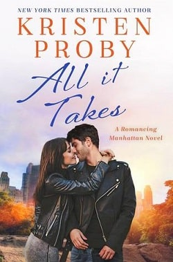 All It Takes (Romancing Manhattan 2) by Kristen Proby