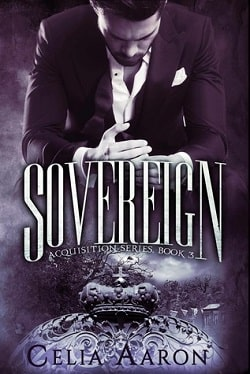 Sovereign (Acquisition 3) by Celia Aaron