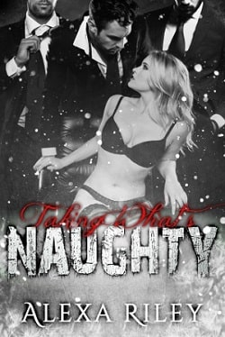 Taking What's Naughty (Forced Submission 6) by Alexa Riley