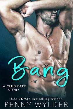 Bang (Club Deep #3).jpg
