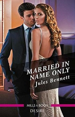 Married in Name Only by Jules Bennett