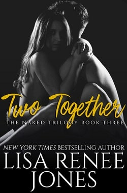 Two Together (Naked Trilogy 3) by Lisa Renee Jones