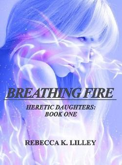 Breathing Fire by R.K. Lilley.jpg