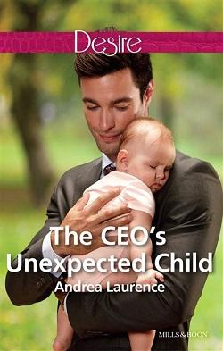 The CEO's Unexpected Child by Andrea Laurence.jpg