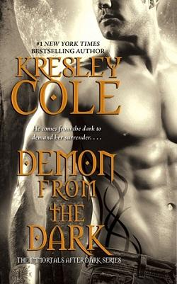 Demon from the Dark (Immortals After Dark #10) by Kresley Cole.jpg