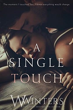 A Single Touch (Irresistible Attraction 3) by W. Winters, Willow Winters.jpg