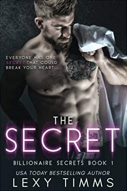 The Secret (Billionaire Secrets 1) by Lexy Timms-min.jpg