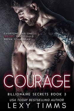 Courage (Billionaire Secrets 3) by Lexy Timms.jpg