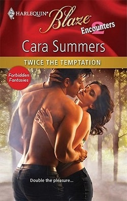 Twice the Temptation by Cara Summers.jpg