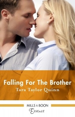 Falling for the Brother by Tara Taylor Quinn.jpg