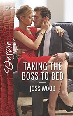 Taking the Boss to Bed by Joss Wood