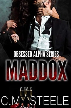 Maddox (Obsessed Alpha 5) by C.M. Steele