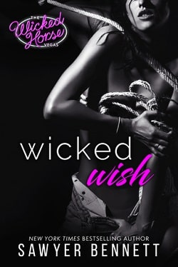 Wicked Wish (The Wicked Horse Vegas 2) by Sawyer Bennett