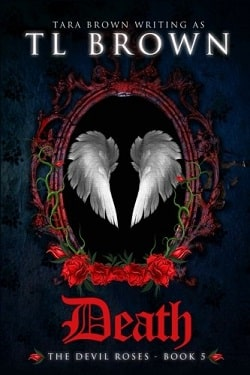 Death (The Devil's Roses 5) by Tara Brown