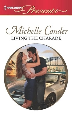 Living the Charade by Michelle Conder