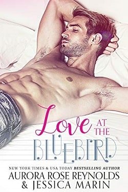 Love at The Bluebird by Aurora Rose Reynolds