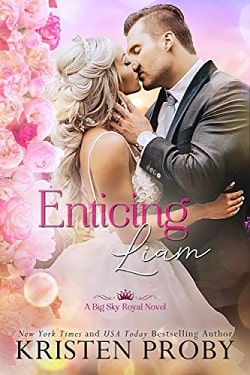 Enticing Liam (Big Sky Royal 2) by Kristen Proby