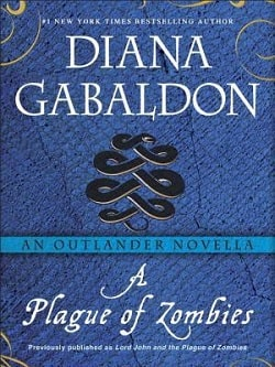 A Plague of Zombies (Lord John Grey 3.5) by Diana Gabaldon
