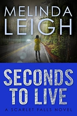 Seconds to Live (Scarlet Falls 3) by Melinda Leigh