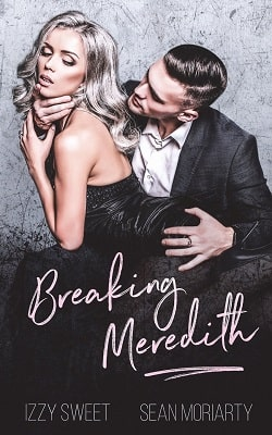 Breaking Meredith (Disciples 4) by Izzy Sweet