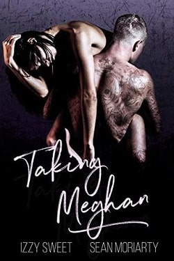 Taking Meghan (Disciples 5) by Izzy Sweet