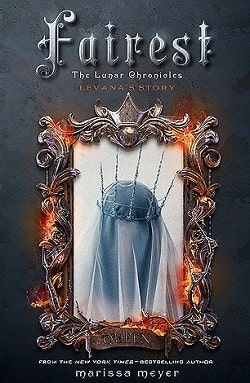 Fairest (The Lunar Chronicles 3.5) by Marissa Meyer