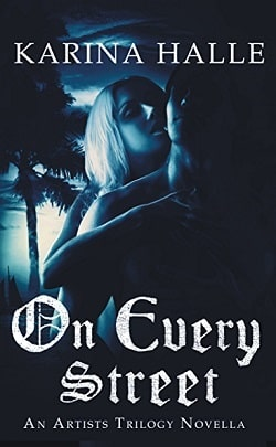 On Every Street (The Artists Trilogy 0) by Karina Halle