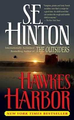 Hawkes Harbor by S. E. Hinton