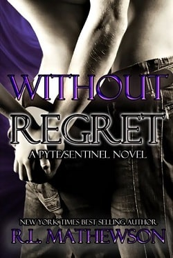 Without Regret (Pyte/Sentinel 2) by R.L. Mathewson