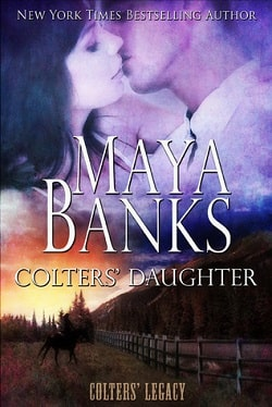 Colters Daughter (Colters Legacy 3) by Maya Banks