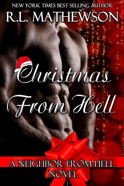 Christmas from Hell (Neighbor from Hell 7) by R.L. Mathewson