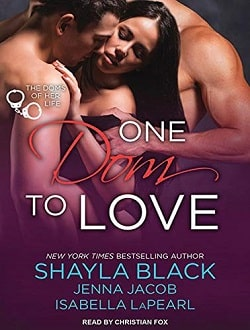 One Dom to Love (The Doms of Her Life 1) by Shayla Black