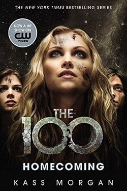 Homecoming (The 100 3) by Kass Morgan