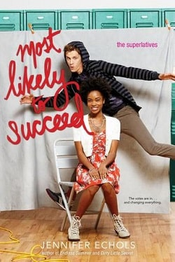 Most Likely to Succeed (Superlatives 3) by Jennifer Echols