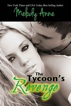 The Tycoon's Revenge (Baby for the Billionaire 1) by Melody Anne