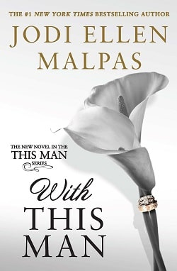 With This Man (This Man 4) by Jodi Ellen Malpas