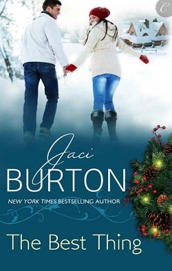 The Best Thing (Kent Brothers 3) by Jaci Burton