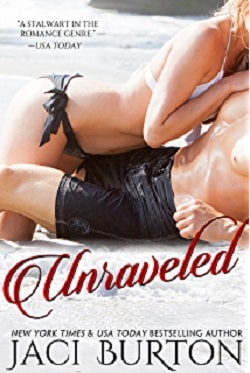 Unraveled (Unwrapped and Unraveled 2) by Jaci Burton