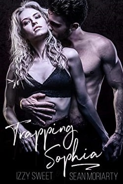 Trapping Sophia (Disciples 6) by Izzy Sweet