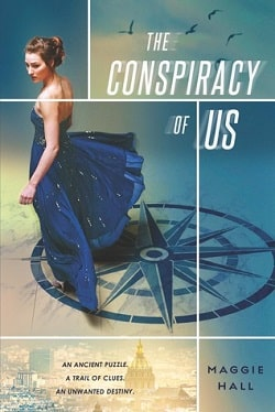 The Conspiracy of Us (The Conspiracy of Us 1) by Maggie Hall