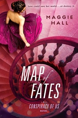 Map of Fates (The Conspiracy of Us 2) by Maggie Hall