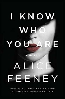 I Know Who You Are by Alice Feeney