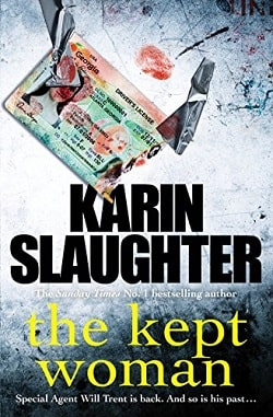 The Kept Woman (Will Trent 8) by Karin Slaughter