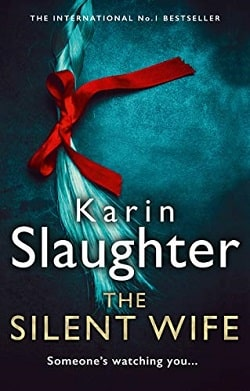 The Silent Wife (Will Trent 10) by Karin Slaughter