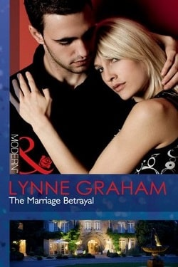 The Marriage Betrayal (The Volakis Vow 1) by Lynne Graham