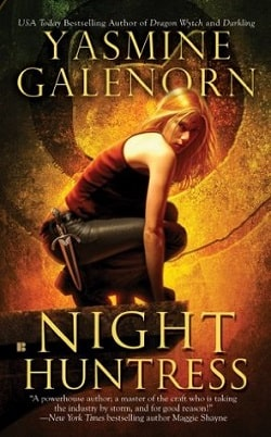 Night Huntress (Otherworld/Sisters of the Moon 5) by Yasmine Galenorn