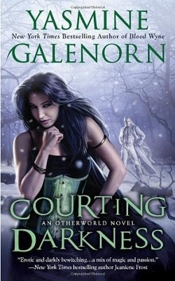 Courting Darkness (Otherworld/Sisters of the Moon 10) by Yasmine Galenorn
