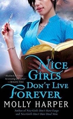 Nice Girls Don't Live Forever (Jane Jameson 3) by Molly Harper