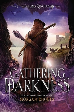 Gathering Darkness (Falling Kingdoms 3) by Morgan Rhodes